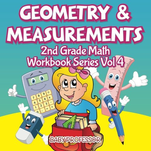 Geometry & Measurements | 2nd Grade Math Workbook Series Vol 4