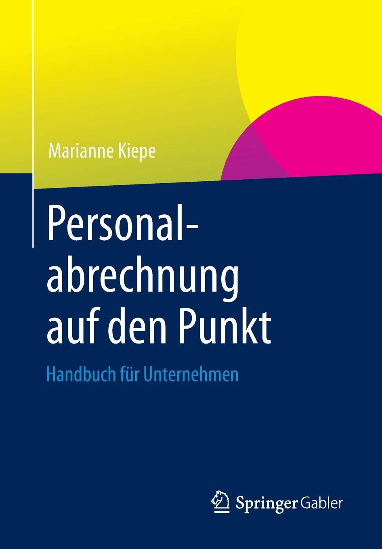 Personalabrechnung Auf Den Punkt  Handbuch Für Unternehmen
