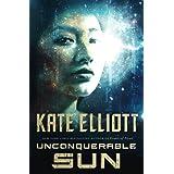 Unconquerable Sun (The Sun Chronicles, 1)