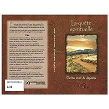 La quête spirituelle (French Edition)