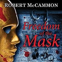 Freedom of the Mask: Matthew Corbett, Book 6 Audiobook by Robert McCammon Narrated by Edoardo Ballerini
