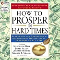 How to Prosper in Hard Times Audiobook by Napoleon Hill Narrated by Joel Fotinos