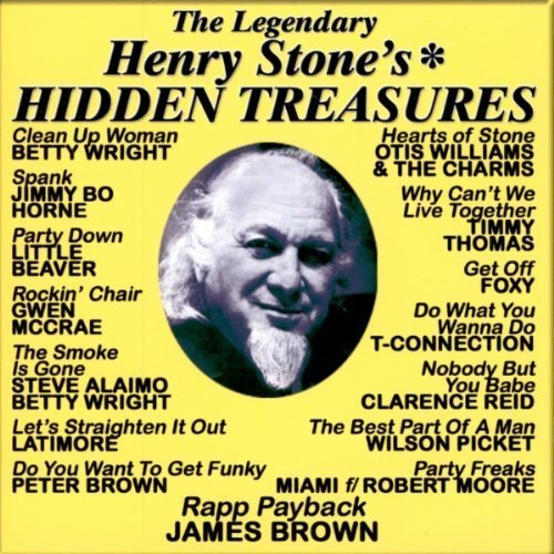 2008 Hidden Treasures - Henry Stone's Hidden Treasures by Legendary Henry Stone's Hidden Treasures (2008-06-03)