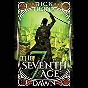 The Seventh Age: Dawn | Rick Heinz