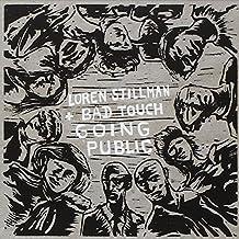 Loren Stillman and Bad Touch. Going Public by Loren Stillman (2014-05-04)