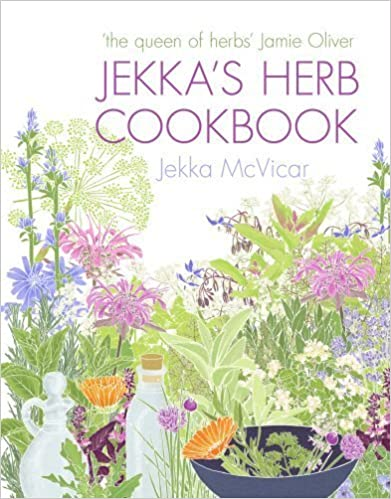 Jekka's Herb Cookbook: Foreword by Jamie Oliver by Jekka McVicar (2010-06-03)