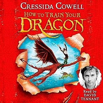 Amazon.com: How to Train Your Dragon (Audible Audio Edition): Cressida Cowell, David Tennant
