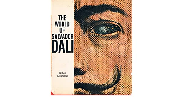 The world of Salvador Dali: Amazon.es: Robert Descharnes: Libros en idiomas extranjeros