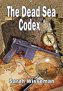 The Dead Sea Codex (Lisa Donahue Archaeological Mystries Book 1)