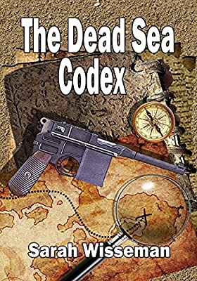 The Dead Sea Codex (Lisa Donahue Archaeological Mystries Book 1)