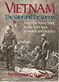 Vietnam : The Valor and the Sorrow, Boettcher, Thomas D., 0316100811