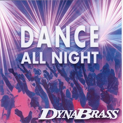 Dance All Night - Dynabrass