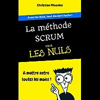La méthode Scrum pour les Nuls