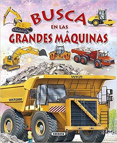 Busca En Las Grandes Máquinas por Susaeta Ediciones S A epub
