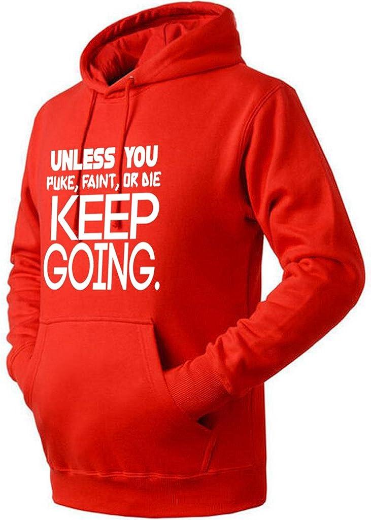 Unisex Unless You Puke Faint Or Die Keep Going Hoodie