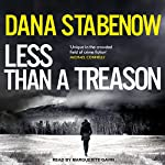 Less Than a Treason: Kate Shugak, Book 21 | Dana Stabenow