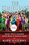 The Comedians: Drunks, Thieves, Scoun...
