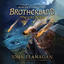 The Caldera: The Brotherband Chronicles, Book 7 Audiobook by John Flanagan Narrated by John Keating