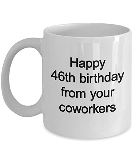 Employee Birthday Gifts 46 Years Old