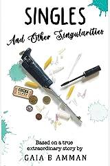 Singles: ...And Other Singularities (Woman Scientist Novel 2, the Italian Saga) Paperback