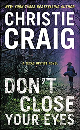 Amazon com: Don't Close Your Eyes (Texas Justice