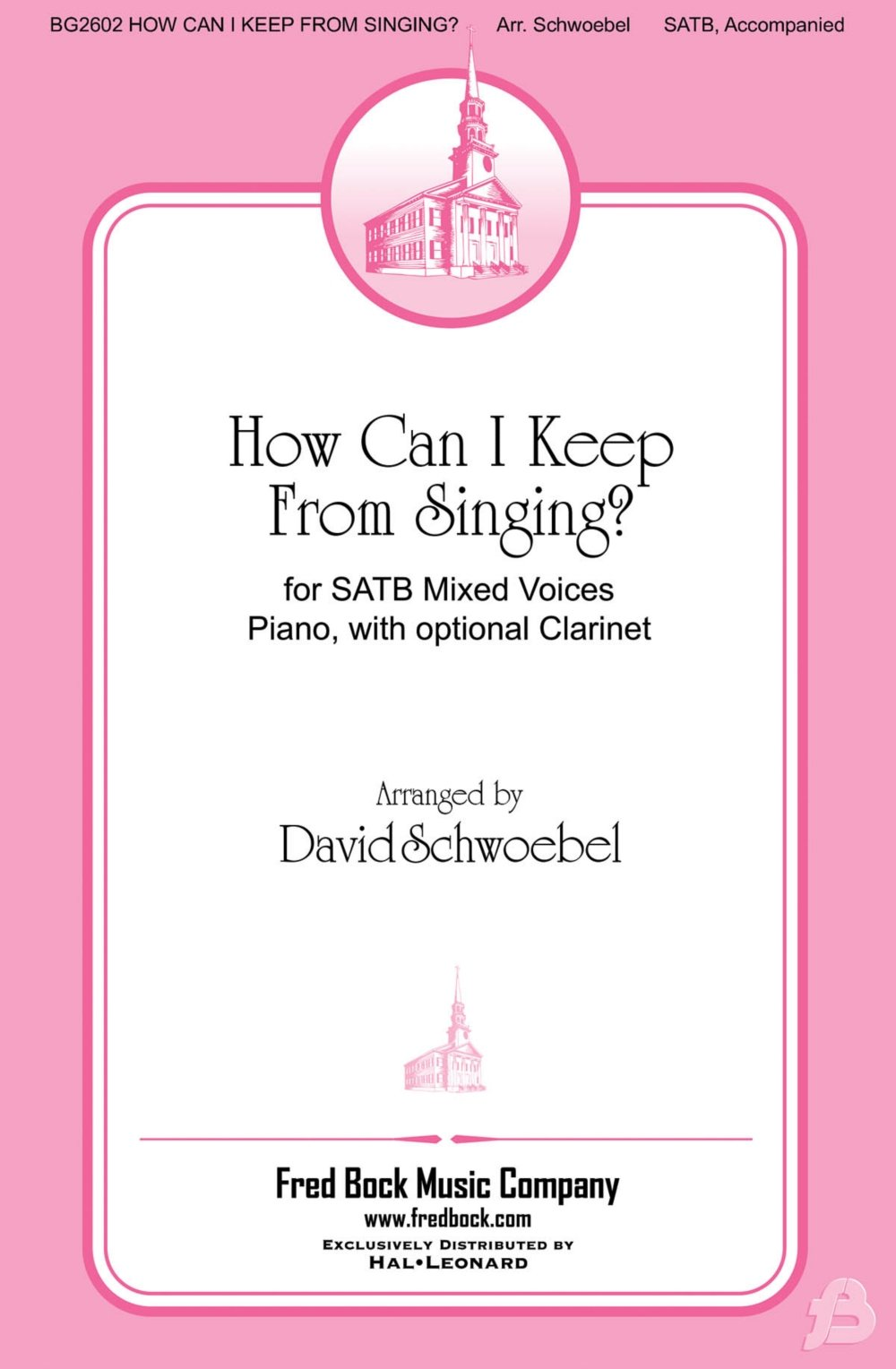 Fred Bock Music How Can I Keep From Singing Hdbl Pt SATB arranged by David Schwoebel pdf