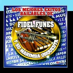 Fidel Funes y Su Marimba Orquesta de Guatemala - Los