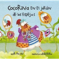 Cocorina en el jardín de Los espejos (Spanish Edition)