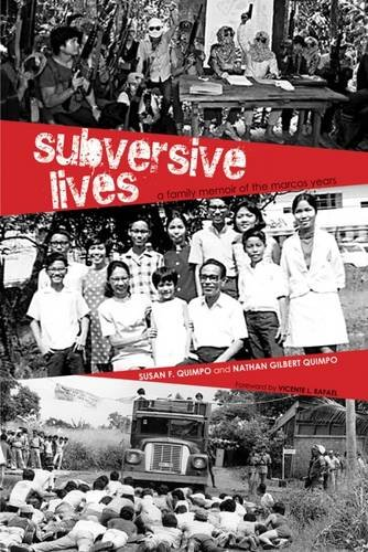 Subversive Lives: A Family Memoir of the Marcos Years (Ohio RIS Southeast Asia Series) PDF Text fb2 ebook