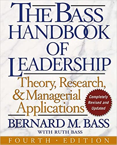 Amazon The Bass Handbook Of Leadership Theory Research And