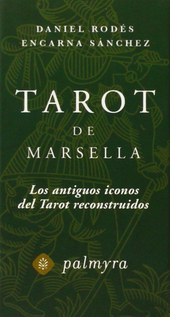 TAROT DE MARSELLA: LOS ANTIGUOS ICONOS DEL TAROT ...