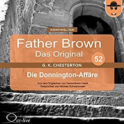 Die Donnington-Affäre (Father Brown - Das Original 52)