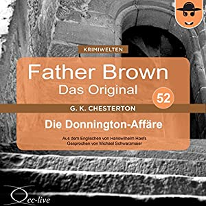 Die Donnington-Affäre (Father Brown - Das Original 52) Hörbuch