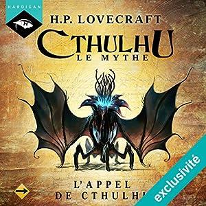 L'Appel de Cthulhu (Cthulhu - Le mythe 4) | Livre audio