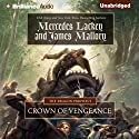 Crown of Vengeance: The Dragon Prophecy, Book 1 Audiobook by Mercedes Lackey, James Mallory Narrated by Kate Rudd, Christopher Lane