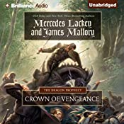 Crown of Vengeance: The Dragon Prophecy, Book 1 | Mercedes Lackey, James Mallory
