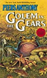 Golem in the Gears (Xanth Novels (Paperback))