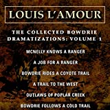 The Collected Bowdrie Dramatizations: Volume 1 (Dramatized)