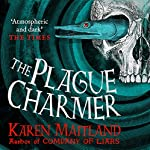 The Plague Charmer | Karen Maitland
