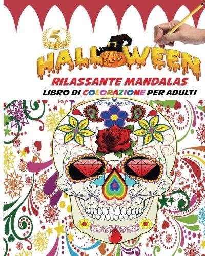 Rilassante Mandalas Libro di colorazione per adulti: Divertiti a colorare i  design gotici - le creature di Halloween Fantasia  e le scene di Orrore ... regalo ideale per (Mandala Halloween Da Colorare)