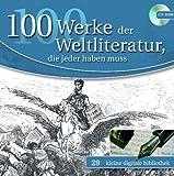 100 Werke der Weltliteratur, die jeder haben muß