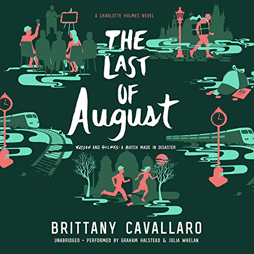 The Last of August (Charlotte Holmes Trilogy, Book 2)