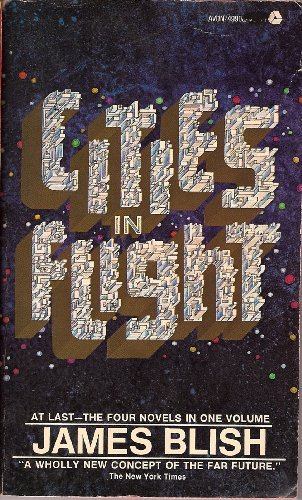 Cities in Flight: They Shall Have Stars; A Life for the Stars; Earthman Come Home; The Triumph of Time -  James Blish, Mass Market Paperback