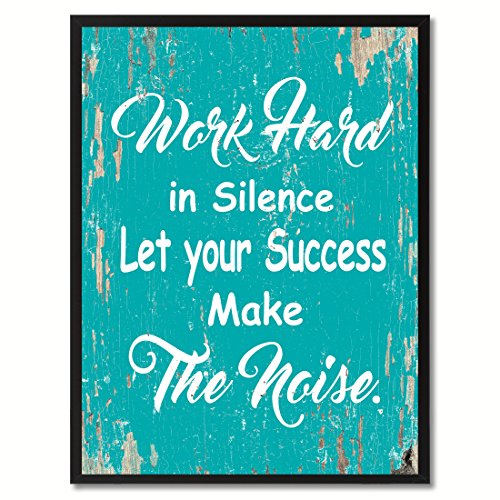 Blue Rustic Desk (Spot Color Art Work Hard in Silence Let Your Success Make Noise Framed Canvas Art, 7