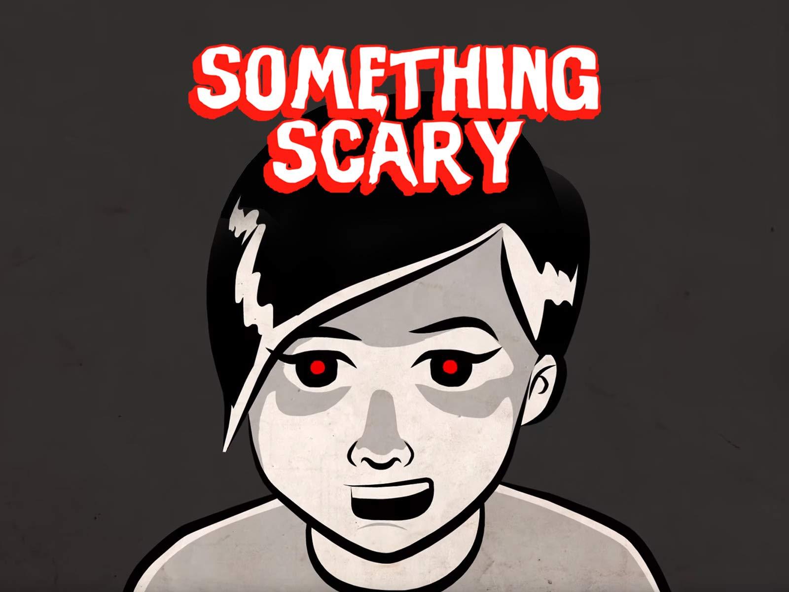 Something Scary on Amazon Prime Video UK