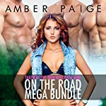Taken by the Men Who Raised Me: On the Road Mega Bundle | Amber Paige