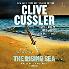 The Rising Sea: The NUMA Files, Book 15 Audiobook by Clive Cussler, Graham Brown Narrated by Scott Brick