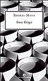 Tonio Kröger (Mondadori) (Oscar scrittori moderni Vol. 1749)