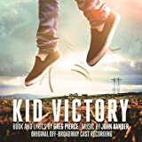 Kid Victory (Original Off-broadway Cast Recording)
