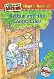 Arthur and the Comet Crisis (Arthur Chapter Books)